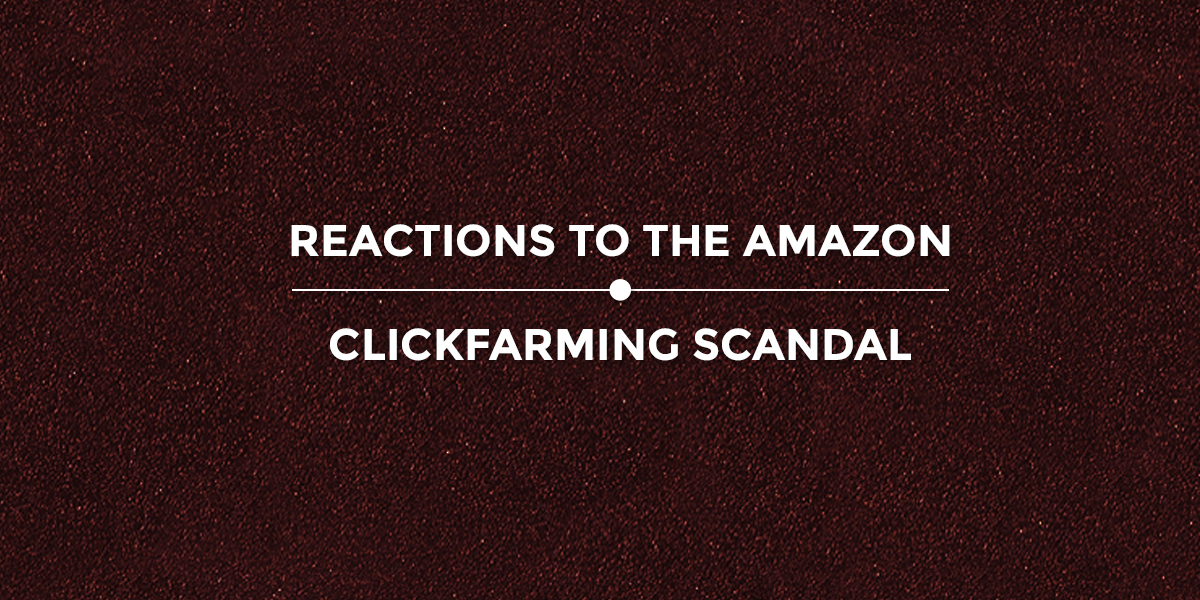 Reactions To The Amazon Clickfarming Scandal