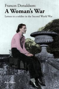 "cover of ""Frances Donaldson: A Woman's War"""