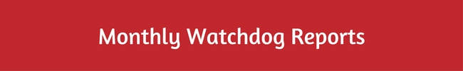 Monthly Watchdog Reports