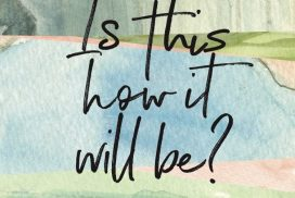 Cover of Is This How it Will Be