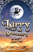 cover of Larry the Dromedary
