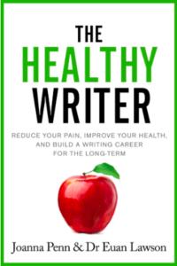 The Healthy Writer Joanna Penn