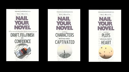Covers of three books in Nail Your Novel series