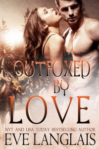 Cover of Outfoxed by Love by Eve Langlais