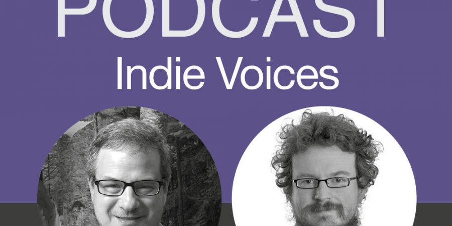 Individual Paths Through Indie Publishing: March 2018 IndieVoices With Howard Lovy And Dan Holloway