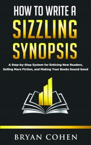 cover of How to Write a Sizzling Synopsis by Bryan Cohen