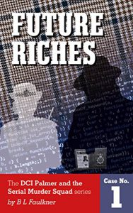 cover of Future Riches by Barry J Faulkner