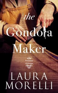 cover of Laura Morelli's The Gondola Maker