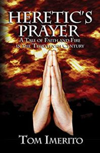 cover of Heretic's Prayer, changing genres for author Tom Imerito