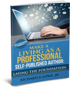 cover of Make a Living as a Professional Self-Published Author by Richard Lowe