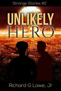 cover of Unlikely Hero by Richard Lowe