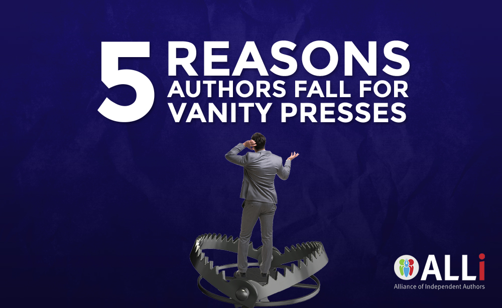5 Reasons Authors Fall For Vanity Presses