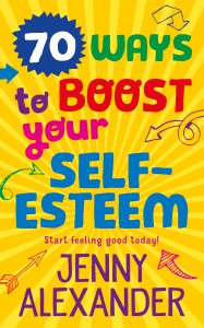 cover of 70 Ways to Boost Your Self-Esteem