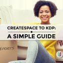 Moving From CreateSpace To KDP: A Simple Guide