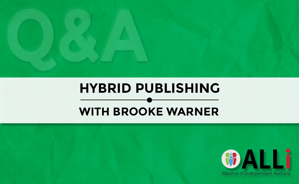 Hybrid Publishing: Q&A With Brooke Warner