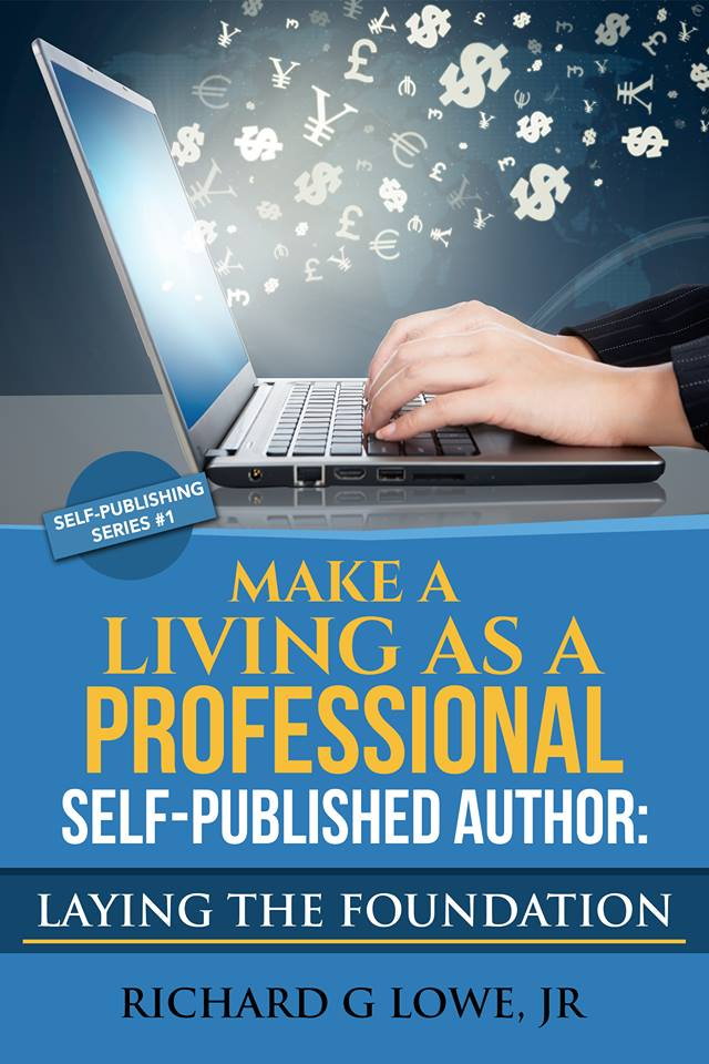 Cover Of Richard Lowe's Book About Being A Professional Writer