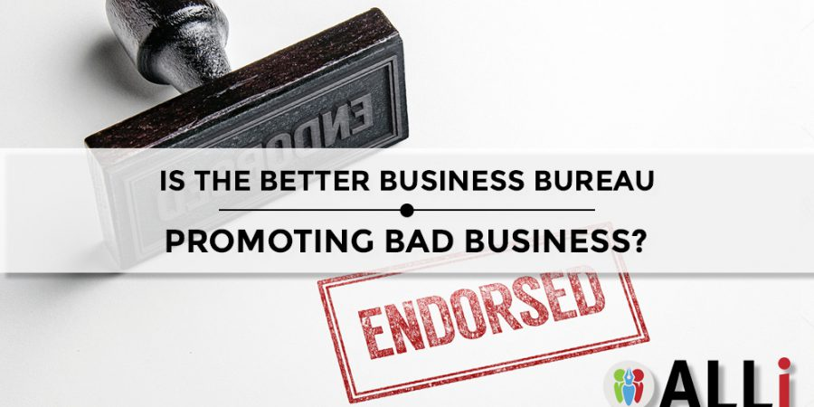 Is The Better Business Bureau Promoting Bad Business?