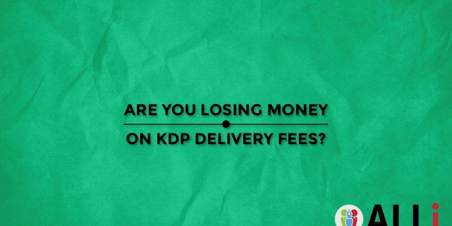 Are You Losing Money On KDP Delivery Fees?