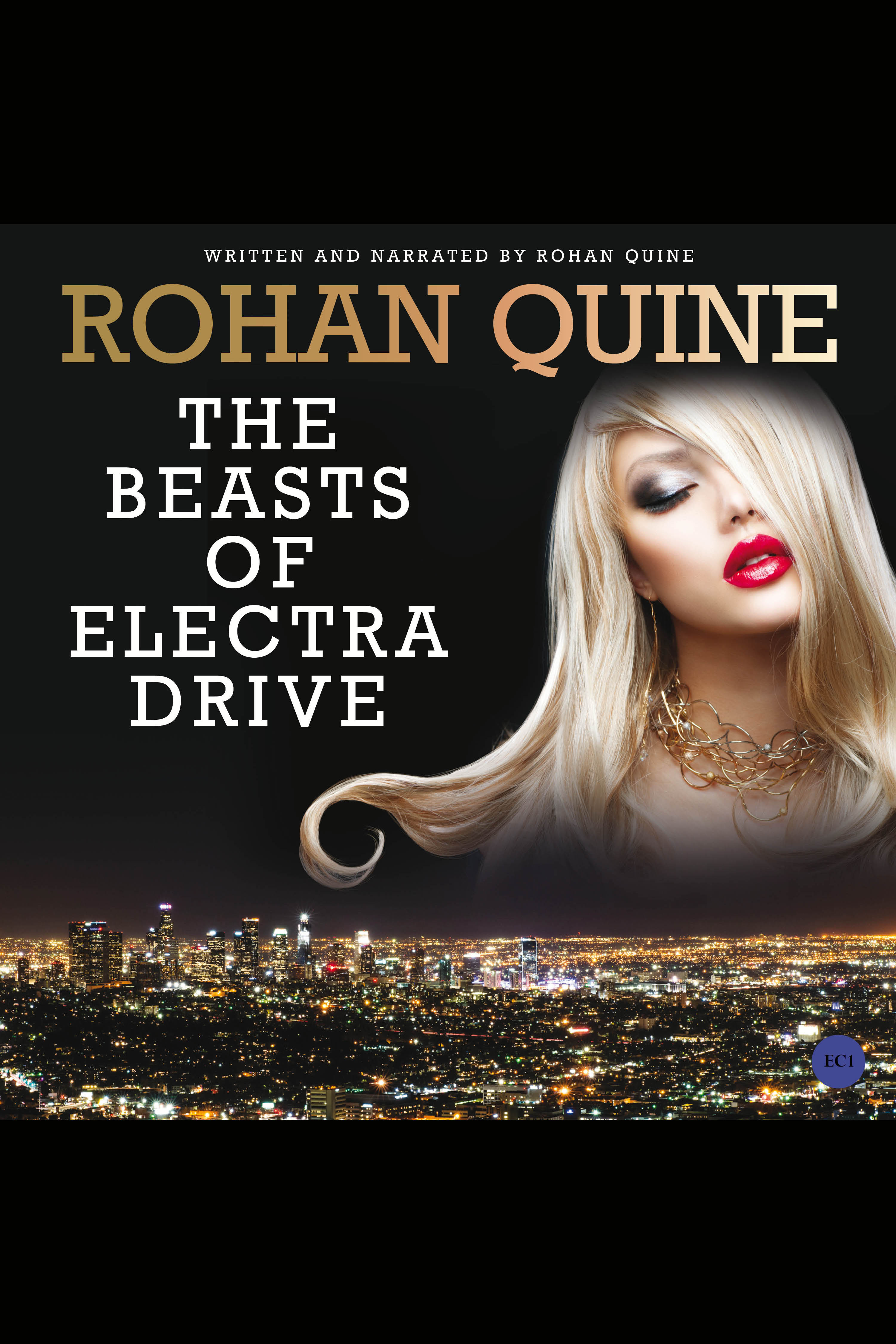 "Video-book and Audiobook of Rohan Quine's ""The Beasts of Electra Drive"""