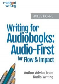 cover of Writing for Audiobooks by Jules Horne