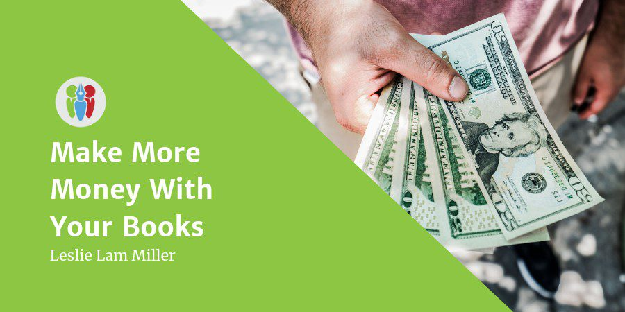7 Ways You Can Make More Money From Your Book