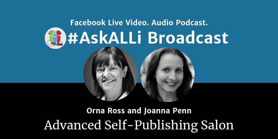 Midyear Author Business Review: AskALLi Advanced Self-Publishing Salon With Orna Ross And Joanna Penn
