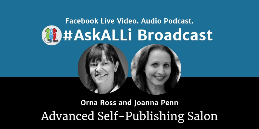 Midyear Author Business Review: AskALLi Advanced Self-Publishing Salon With Orna Ross And Joanna Penn