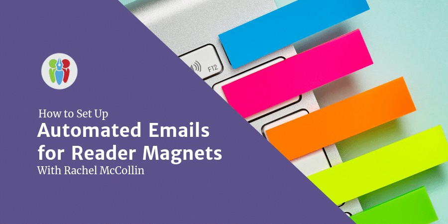How To Set Up Automated Emails For Reader Magnets