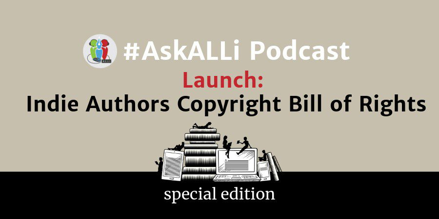 ALLi Launches The Indie Authors' Copyright Bill Of Rights