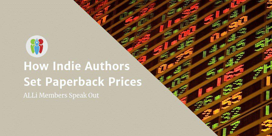 Indie Authors Set Paperback Prices