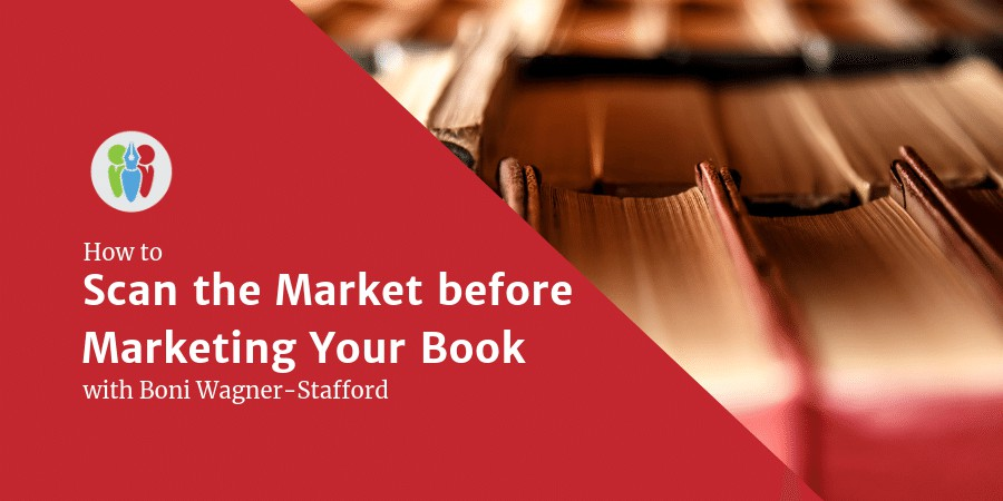 Scan The Market Before Marketing Your Book
