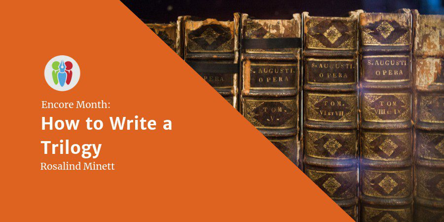 Encore Month: How To Write A Trilogy