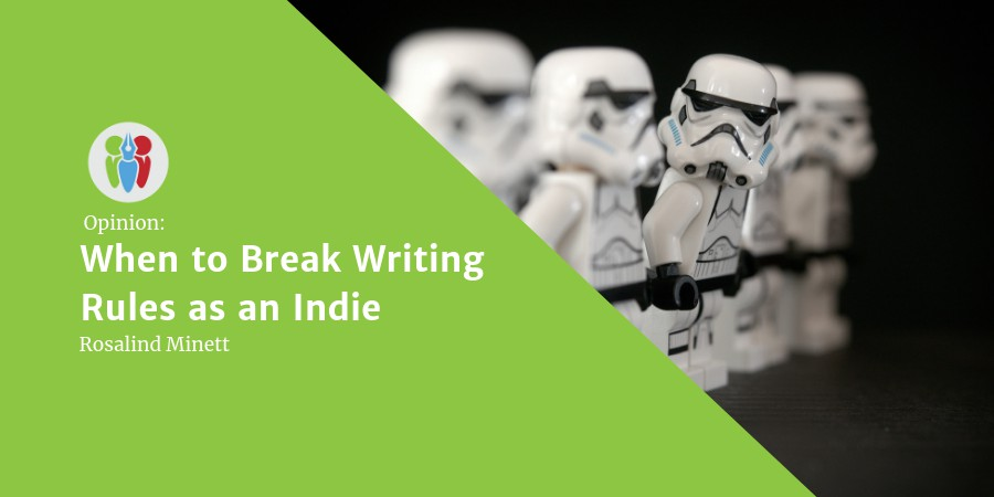 When To Break Writing Rules As An Indie