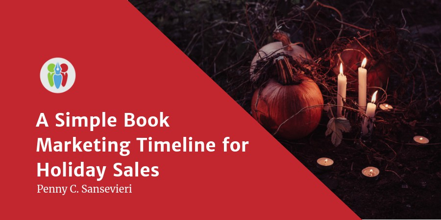 A Simple Book Marketing Timeline For Holiday Sales