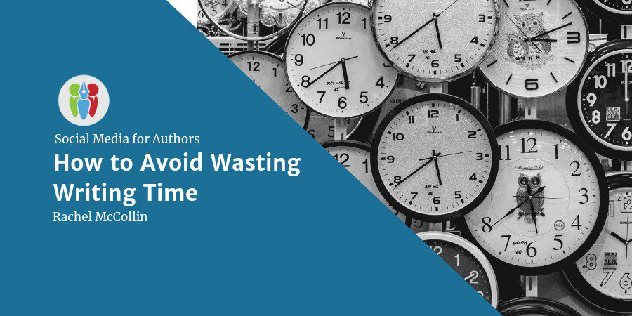 Social Media For Authors: How To Avoid Wasting Writing Time