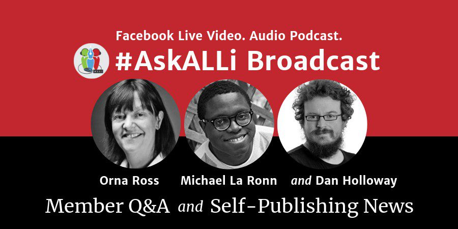 Help! Someone Is Pirating My Book; More Questions Answered; AskALLi Member's Q&A With Orna Ross And Michael La Ronn; News With Daniel Holloway
