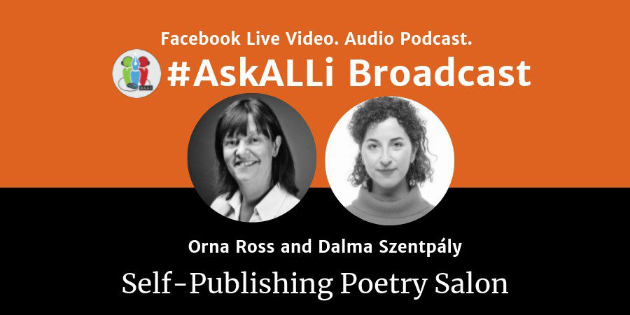 Welcome To Our First #AskALLi Self-Publishing Poetry Podcast With Orna Ross And Dalma Szentpály
