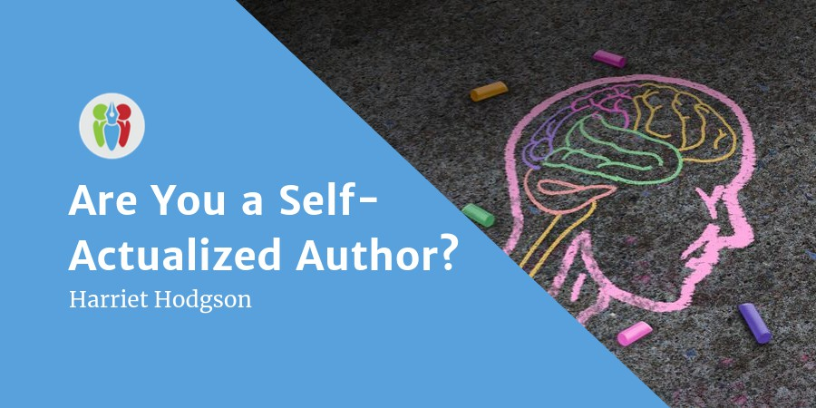 Are You A Self-Actualized Author?