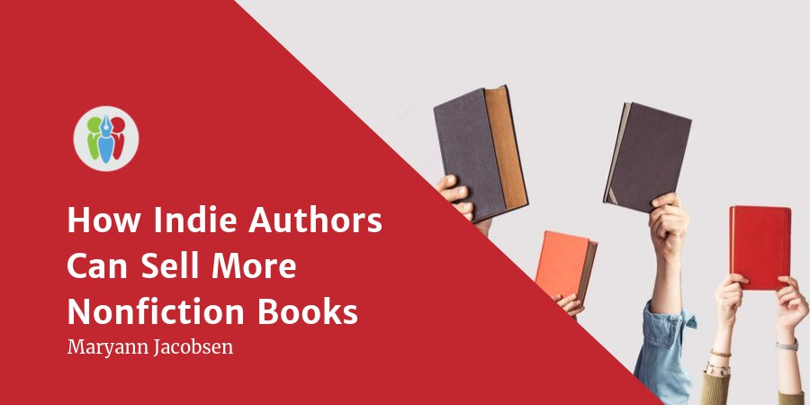 How Indie Authors Can Sell More Nonfiction Books