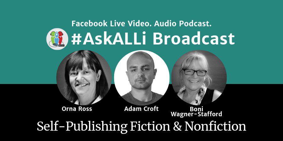 Book Blurbs, Book Hooks! #AskALLi Self-Publishing Fiction And Nonfiction Salon With Orna Ross, Boni Wagner-Stafford, And Adam Croft