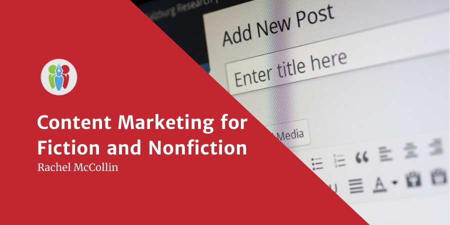 Content Marketing For Fiction And Nonfiction