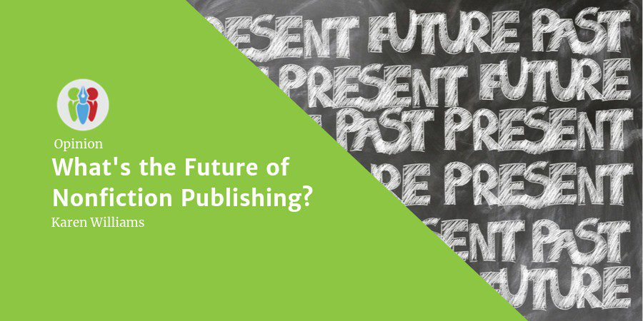 Opinion: What Is The Future Of Nonfiction Publishing?