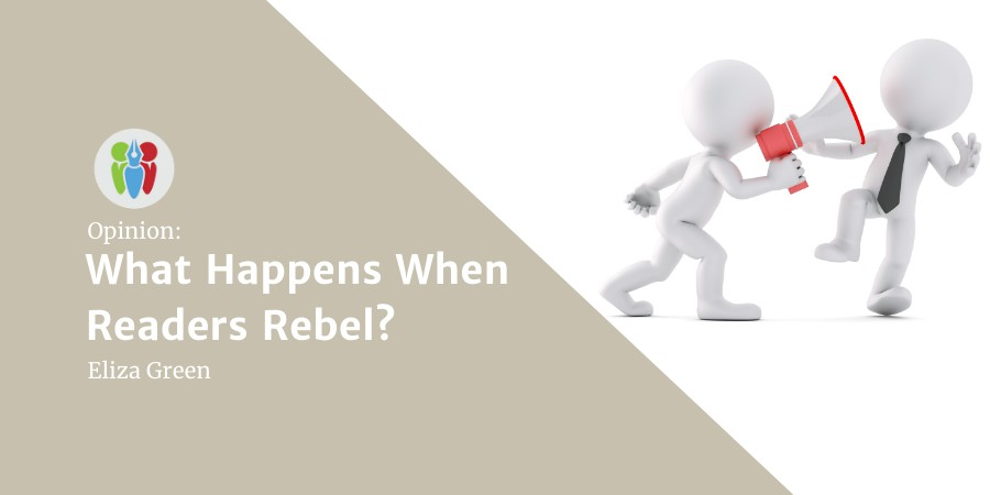 What Happens When Readers Rebel?