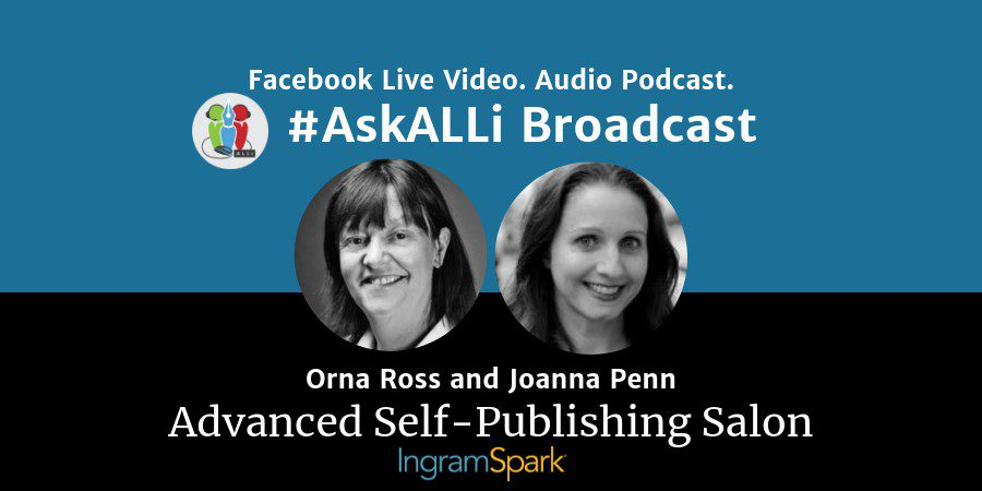 How To License Your Publishing Rights: AskALLi Advanced Self-Publishing Salon With Orna Ross And Joanna Penn