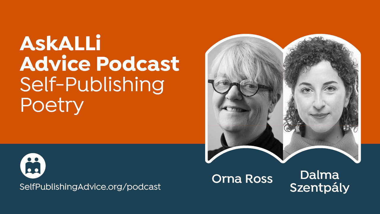 How To Self-Publish Poetry Chapbooks: Self-Publishing Poetry With Orna Ross And Dalma Szentpály