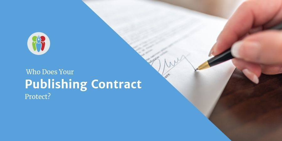 Who Does Your Publishing Contract Protect?