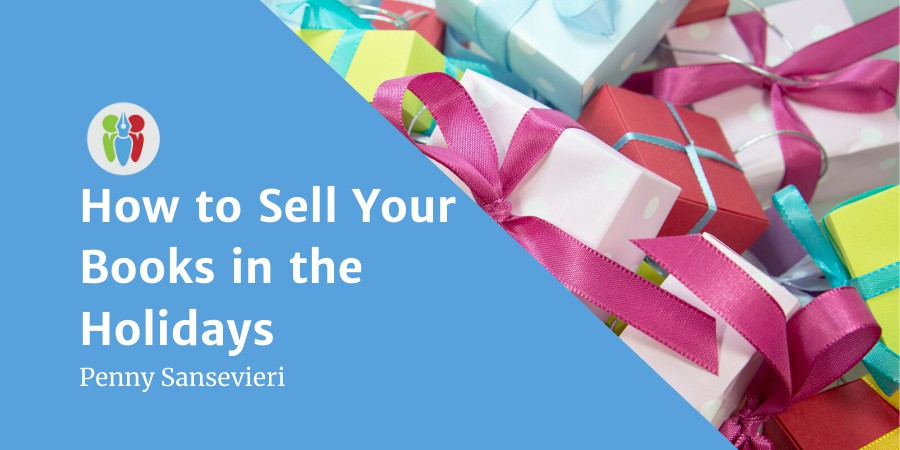How To Sell Your Books In The Holidays With Smart Social Media Marketing