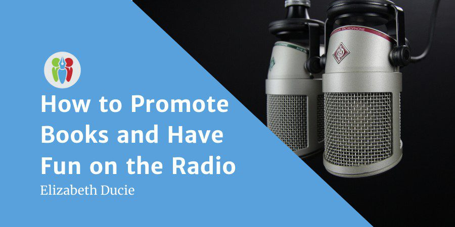 How To Promote Books And Have Fun On The Radio