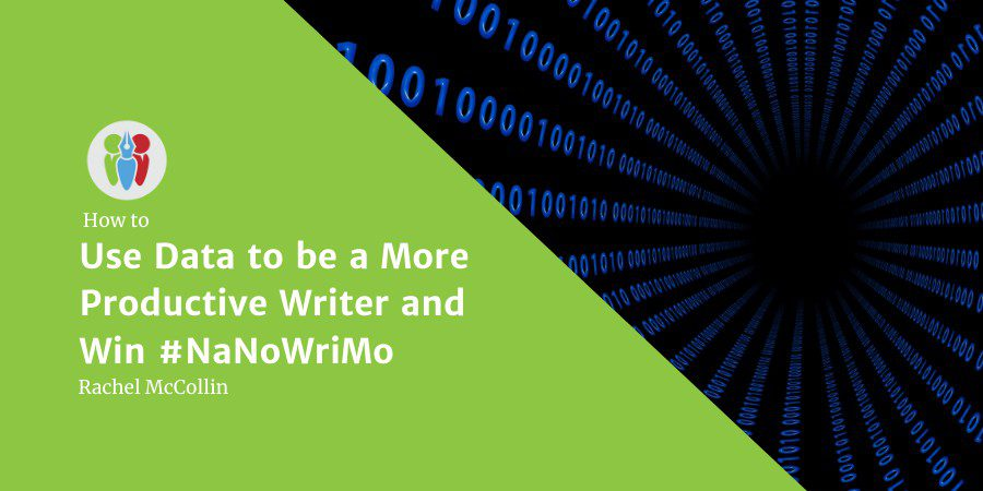 Use Data To Be A More Productive Writer And Win #NaNoWriMo