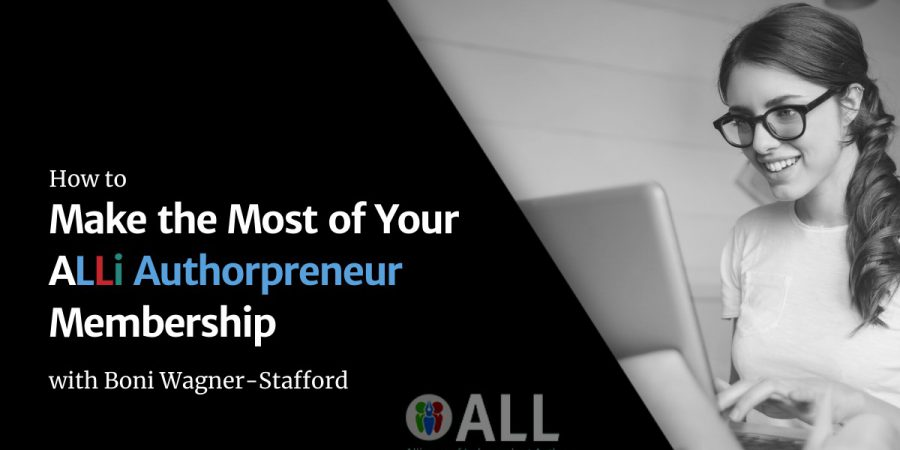 Making The Most Of Your ALLi Authorpreneur Membership